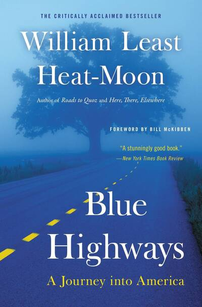 Blue highways, William Least Heat Moon