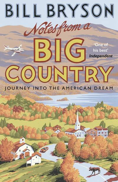 Notes from a big country, Bill Bryson