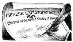 1882: Chines Exclusion Act